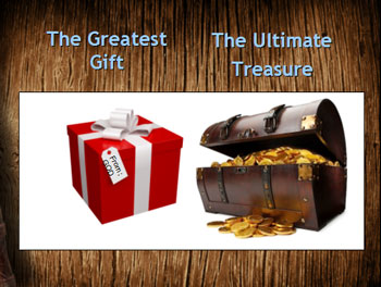 Greatest treasure