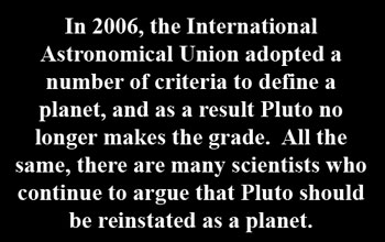 Above sentiment from Gray, R., Pluto should get back planet status, say astronomers