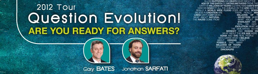 Question Evolution Tour with Sarfati and Bates!