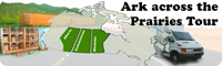 Ark across the Prairies