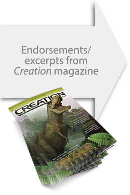 Endorsements/excerpts from Creation Magazine