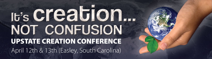 Creation not Confusion: Upstate Creation Conference