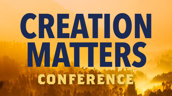 Creation Matters Conference