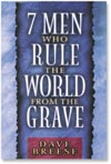 Seven Men Who Rule the World From the Grave cover