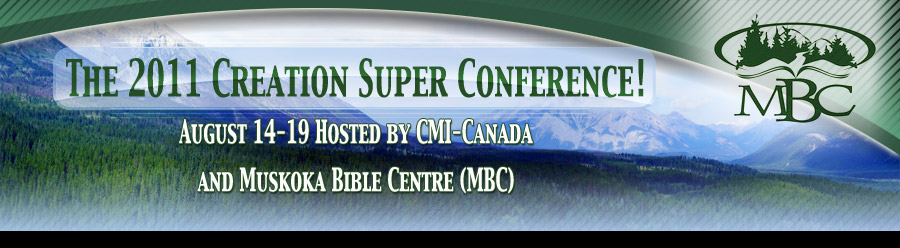 The 2011 Creation Super Conference!