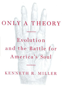Review Kenneth Miller Only a Theory