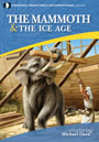 Mammoth: Riddle of the Ice Age?