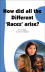 What is a 'race'? How did different skin colours come about? What are the consequences of false beliefs about 'race'?