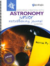 Exploring Creation with Astronomy Junior Journal, 2nd Ed