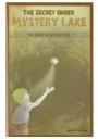 The Secret Under Mystery Lake