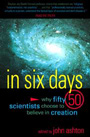 Fifty Ph.D. scientists each wrote a chapter, without collaboration, telling why they hold to literal creation.