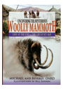 The questions of what happened at the end of the Ice Age and why the woolly mammoth disappeared have been asked by many.