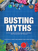 Busting Myths - 30 Ph.D. scientists who believe the Bible and its account of origins