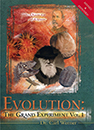 Evolution: The Grand Experiment Volume 1 - The Quest for an Answer