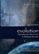 Evolution: The Greatest Deception in Modern History (second edition)