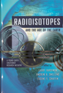 Radioisotopes & the Age of the Earth Vol 1