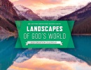 2015 Creation Calendar: Landscapes of God's World