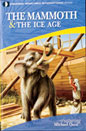 The Mammoth & the Ice Age DVD