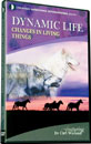 Dynamic Life: Changes in Living Things DVD