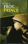 From a Frog to a Prince DVD