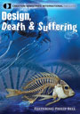 Design, Death and Suffering DVD