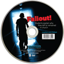 Fallout! DVD Students explain why they left or remained in church