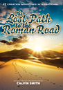 The Lost Path to the Romans Road