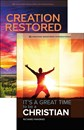 Be a Christian + Creation Restored