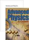 Advanced Physics in Creation pack—Textbook + Solutions & Test manual