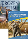 Frozen in Time book & Mammoth and the Ice Age DVD pack