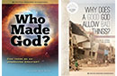 Who Made God? Can there be an uncreated Creator? + Why Does a Good God Allow Bad Things? DVDs pack