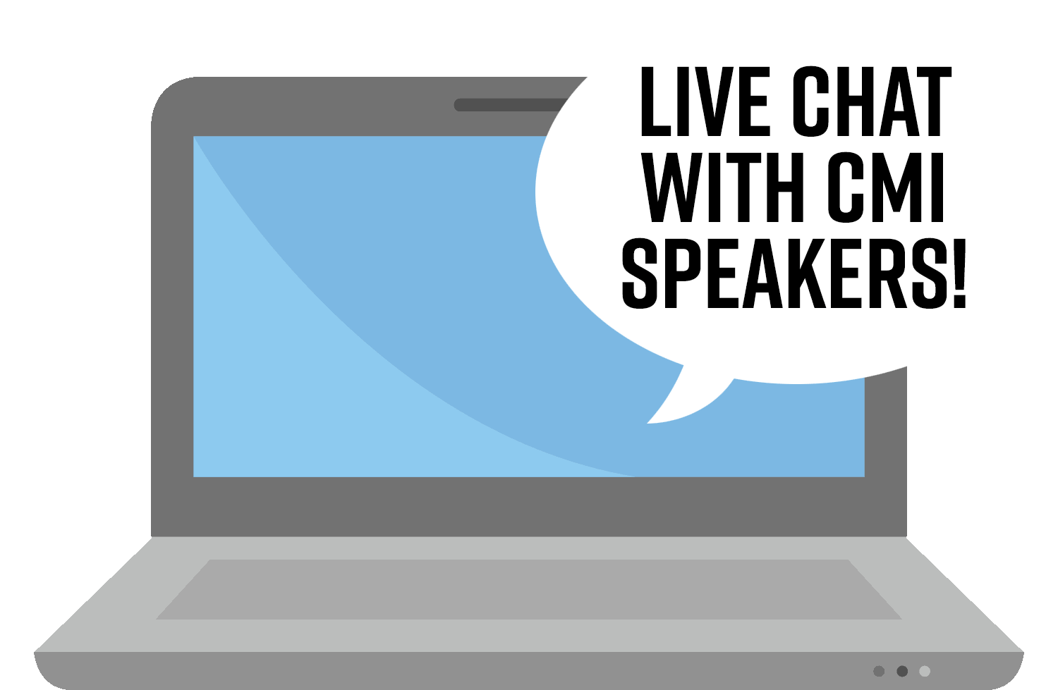 Live chat with CMI speakers! (computer image)